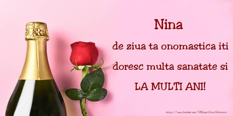 Nina, de ziua ta onomastica iti doresc multa sanatate si LA MULTI ANI! - Felicitari onomastice cu sampanie