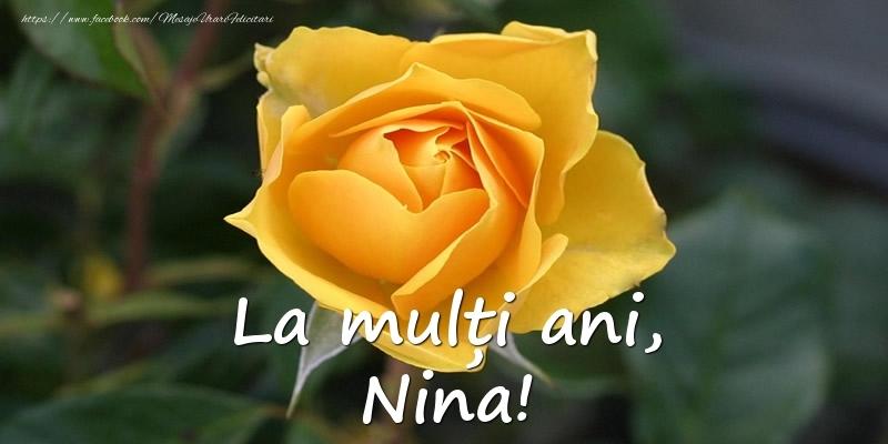 La mulți ani, Nina! - Felicitari onomastice cu trandafiri