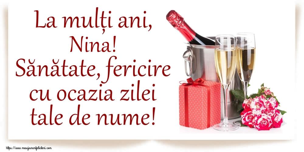 La mulți ani, Nina! Sănătate, fericire cu ocazia zilei tale de nume! - Felicitari onomastice