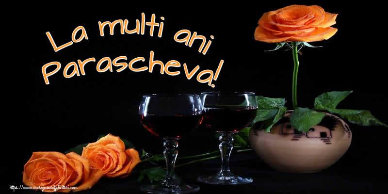 La multi ani Parascheva! - Felicitari onomastice